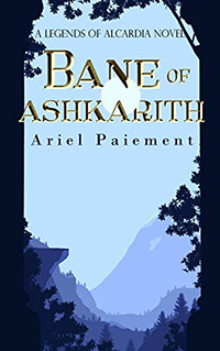 Book Review of Bane of Ashkarith by Ariel Paiement