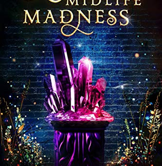 Magical Midlife Madness by K.F. Breene - Book Review
