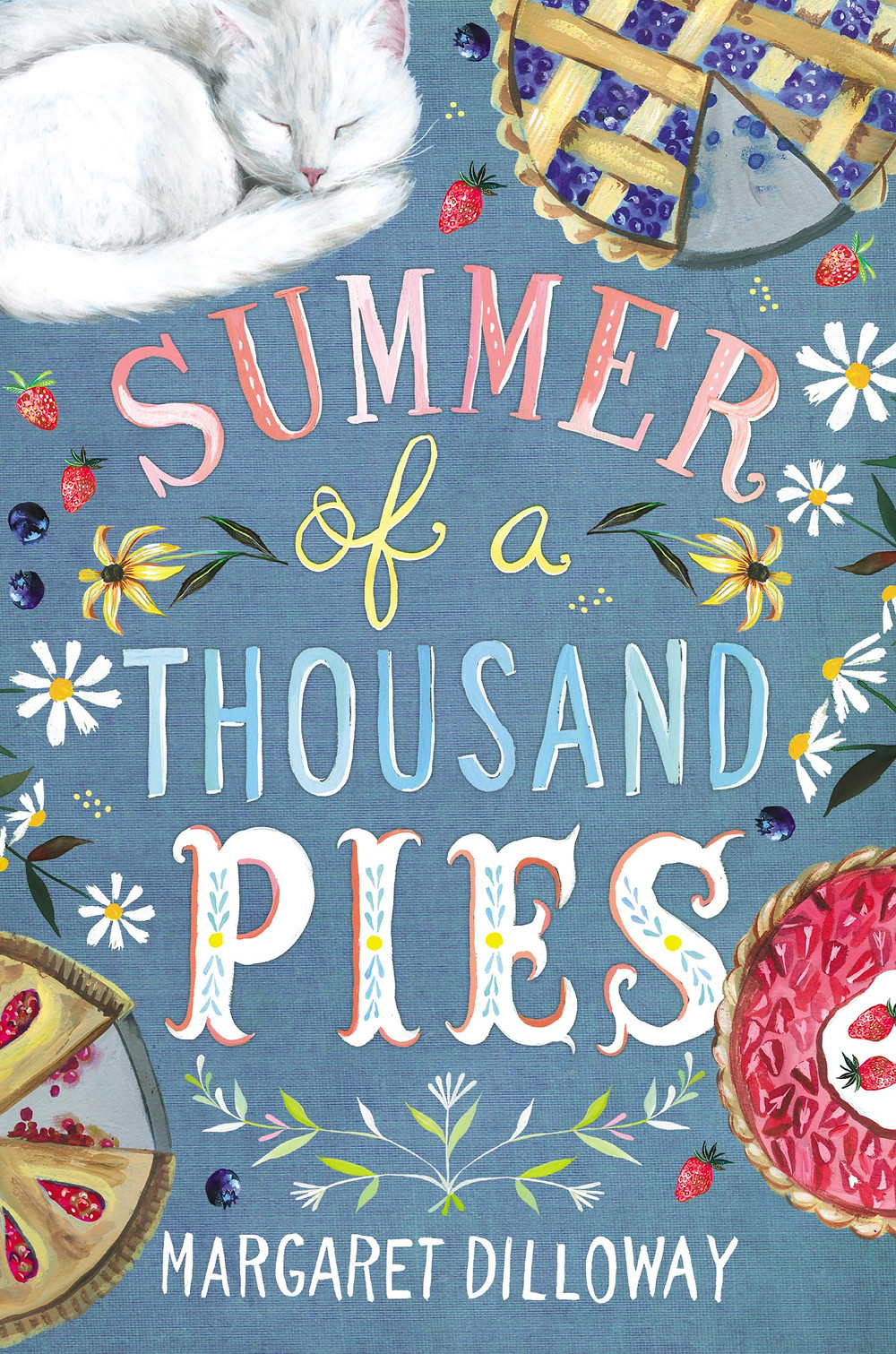 Summer of a Thousand Pies by Margaret Dilloway