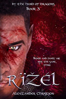 By the Hand of Dragons: Rizel