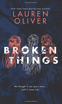Broken Things by Lauren Oliver - Book Review