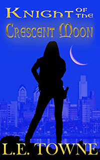 Knight of the Crescent Moon by L.E. Towne - Book Review