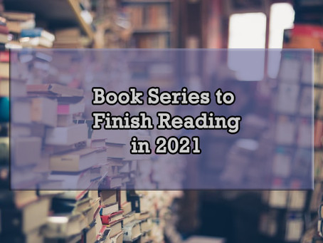 Book Series to Finish Reading in 2021
