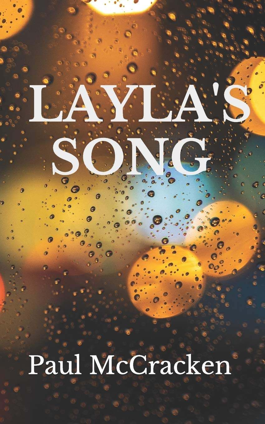 Layla's Song by Paul McCracken