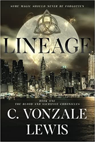 Lineage by C. Vonzale Lewis   Book Review