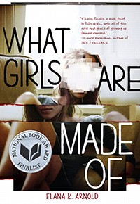 What Girls Are Made Of by Elana K. Arnold | Book Review