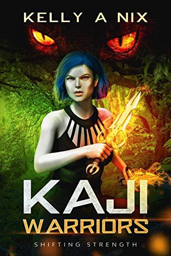 Kaji Warriors Shifting Strength by Kelly A Nix | Book Review