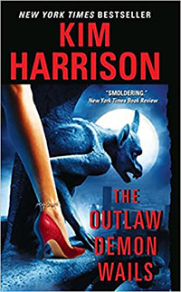 The Outlaw Demon Wails by Kim Harrison | Book Review