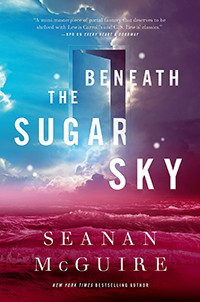Book Review | Beneath the Sugar Sky by Seanan McGuire