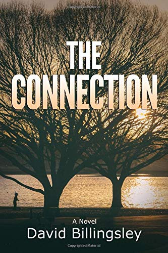 The Connection by David Billingsley   Book Review