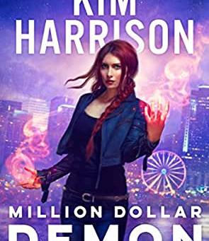 Million Dollar Demon by Kim Harrison | Book Review