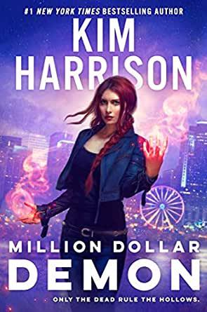 Million Dollar Demon by Kim Harrison   Book Review