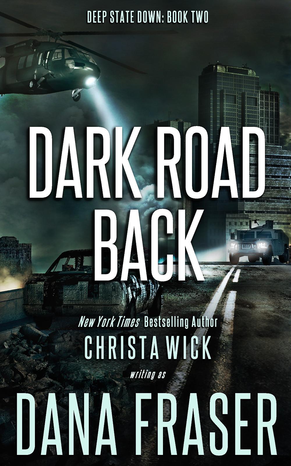 Dark Road Back (Deep Down State #2)