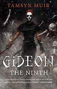 Gideon the Ninth by Tamsyn Muir | Book Review