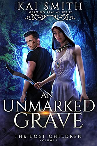 An Unmarked Grave by Kai Smith