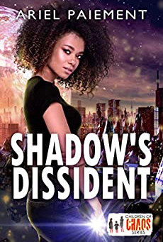 Shadow's Dissident by Ariel Paiement - Book Review