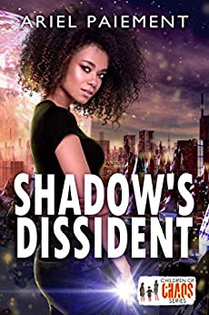 Book Review - Shadow's Dissident by Ariel Paiement