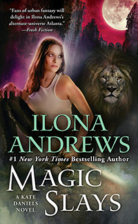 Magic Slays by Ilona Andrews - Book Review