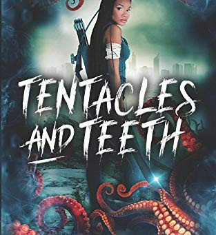 Tentacles and Teeth by Ariele Sieling - Book Review