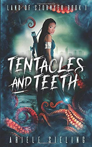 Book Review of Tentacles and Teeth