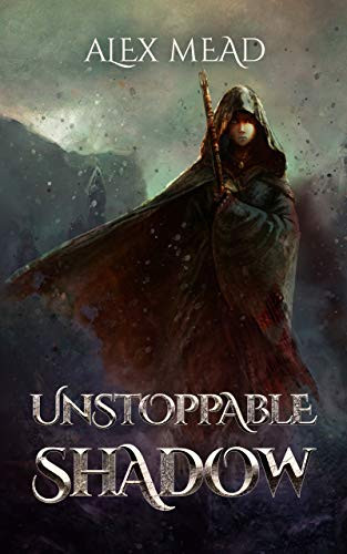 Unstoppable Shadow by Alex Mean