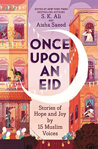Once Upon an Eid by S.K. Ali and Aisha Saeed | Top 5