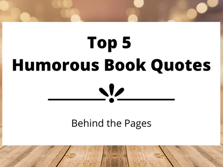 Top 5 Humorous Quotes | Book Talk
