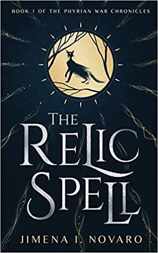 The Relic Spell by Jimena L. Novaro