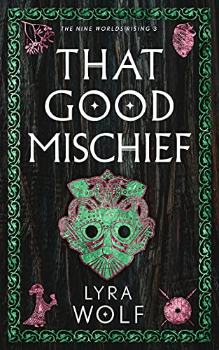 That Good Mischief by Lyra Wolf | Cover Reveal