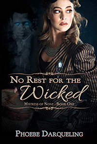 No Rest for the Wicked by Phoebe Darqueling - Book Review