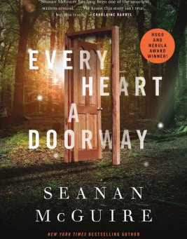 Every Heart a Doorway by Seanan McGuire   Book Review
