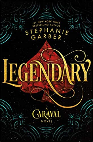 Book Review of Legendary by Stephanie Garber