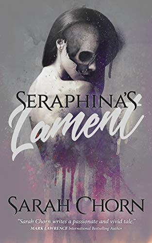 Seraphina's Lament by Sarah Chorn   Book Review