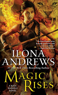 Magic Rises by Ilona Andrews | Book Review