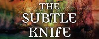 The Subtle Knife by Philip Pullman | Book Review