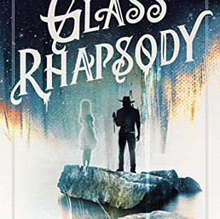 Glass Rhapsody by Sarah Chorn | Book Review