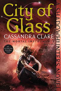 City of Glass by Cassandra Clare | Book Review