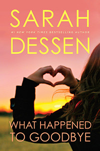 What Happened to Goodbye by Sarah Dessen | Book Review