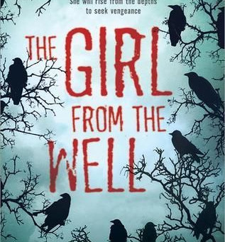 The Girl From the Well by Rin Chupeco | Book Review
