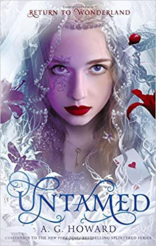Untamed by A. G. Howard   Book Review