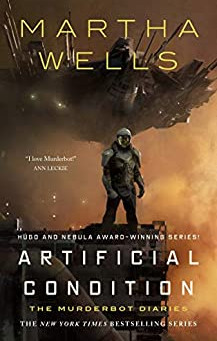 Artificial Condition by Martha Wells | Book Review