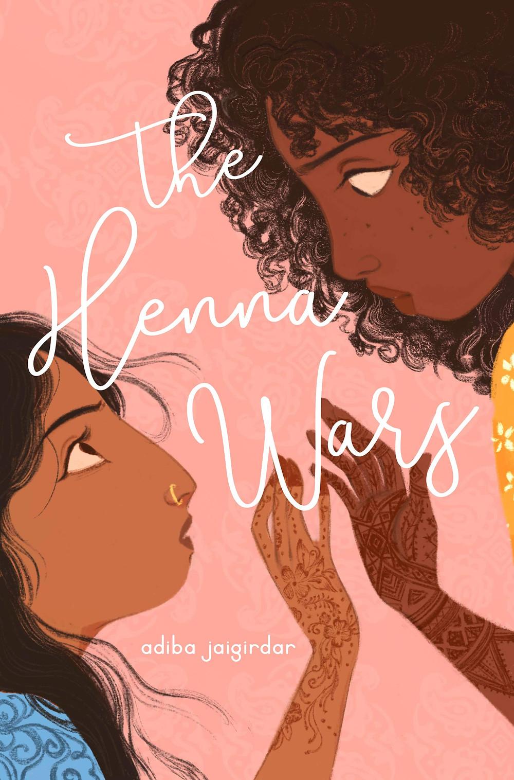 The Henna Wars by Adiba Jaigirdar