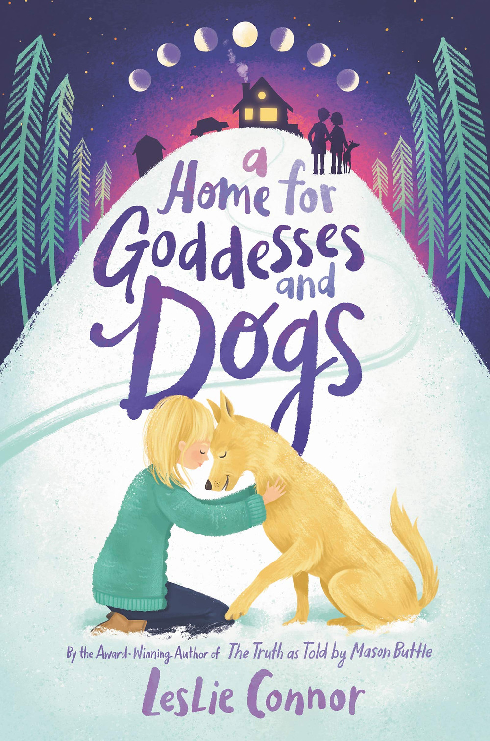 A Home for Goddesses and Dogs by Leslie Connor | Top 5