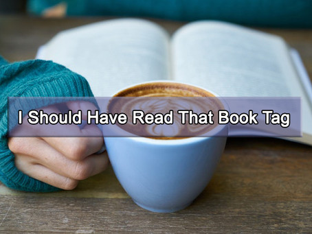 I Should Have Read That Book Tag Game | Book Talk