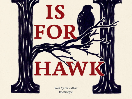 H is for Hawk by Helen Macdonald | Book Review