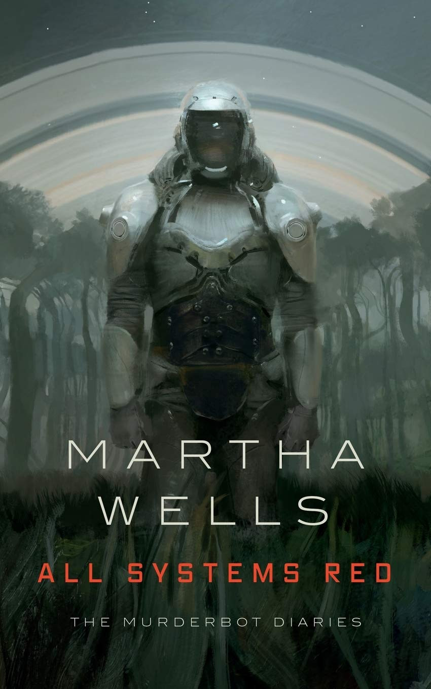 All Systems Red by Martha Wells | Book Review