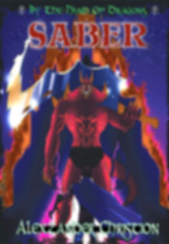 Saber Book Three of By the Hand of Dragons