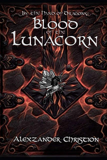 By the Hand of Dragons: Blood of the Lunacorn