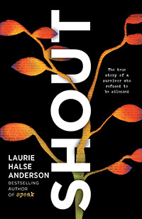 Shout by Laurie Halse Anderson | Book Review