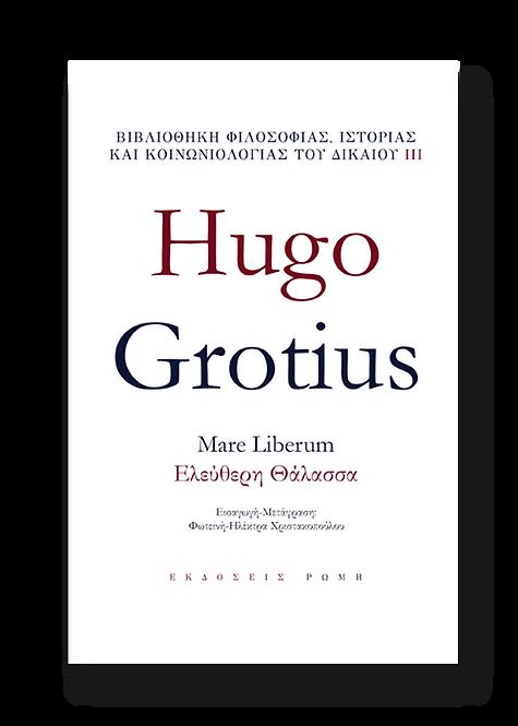 Hugo Grotius - Mare Liberum